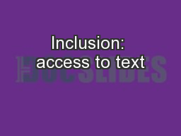 Inclusion: access to text