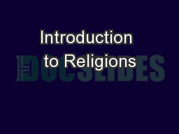 Introduction to Religions PowerPoint PPT Presentation