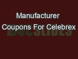 Manufacturer Coupons For Celebrex