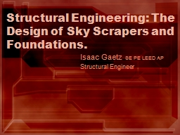 Structural Engineering: The Design of Sky Scrapers and Foundations.
