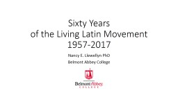 Sixty Years  of the Living Latin Movement