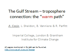 The Gulf Stream � troposphere connection: the �