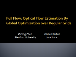 Full Flow: Optical Flow Estimation By Global Optimization over Regular Grids
