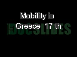 Mobility in Greece  17 th PowerPoint Presentation, PPT - DocSlides