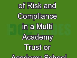 Effective Management of Risk and Compliance in a Multi Academy Trust or Academy School