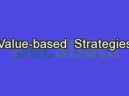 Value-based  Strategies