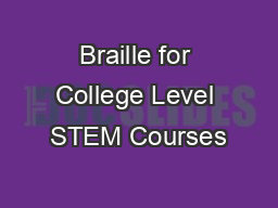 Braille for College Level STEM Courses