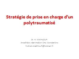 Strat�gie de prise en charge d�un polytraumatis�
