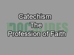 Catechism  The Profession of Faith