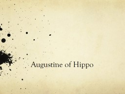 The End of an Era  Augustine of Hippo and the fall of the Imperial Church