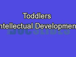 Toddlers Intellectual Development