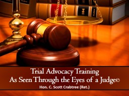 Trial Advocacy Training As Seen Through the Eyes of a Judge
