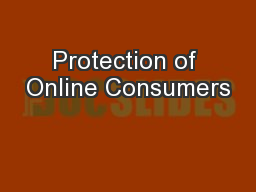 Protection of Online Consumers PowerPoint PPT Presentation