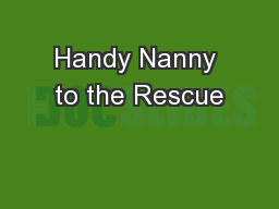 Handy Nanny to the Rescue