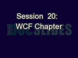 Session  20:  WCF Chapter