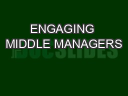 ENGAGING MIDDLE MANAGERS PowerPoint PPT Presentation