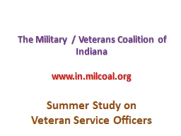 The Military / Veterans Coalition of Indiana