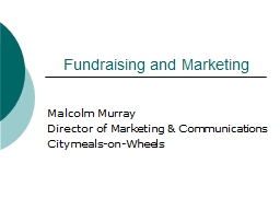 Fundraising and Marketing