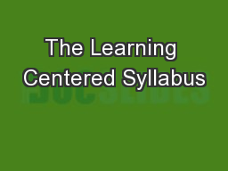 The Learning Centered Syllabus PowerPoint PPT Presentation