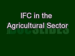 IFC in the Agricultural Sector