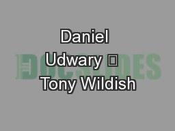 Daniel Udwary   Tony Wildish
