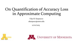 On Quantification of Accuracy Loss in Approximate Computing
