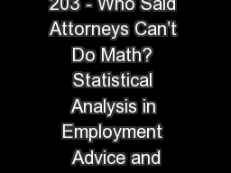 203 - Who Said Attorneys Can't Do Math? Statistical Analysis in Employment Advice and PowerPoint PPT Presentation