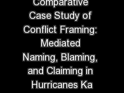 Comparative Case Study of Conflict Framing: Mediated Naming, Blaming, and Claiming in Hurricanes Ka