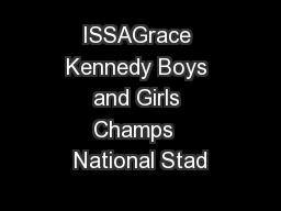 ISSAGrace Kennedy Boys and Girls Champs  National Stad PowerPoint PPT Presentation