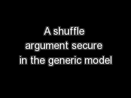 A shuffle argument secure in the generic model