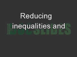 Reducing  inequalities and