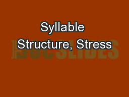 Syllable Structure, Stress