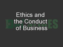 Ethics and the Conduct of Business