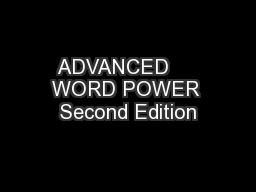 ADVANCED     WORD POWER Second Edition PowerPoint PPT Presentation