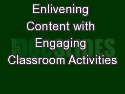 Enlivening Content with Engaging Classroom Activities