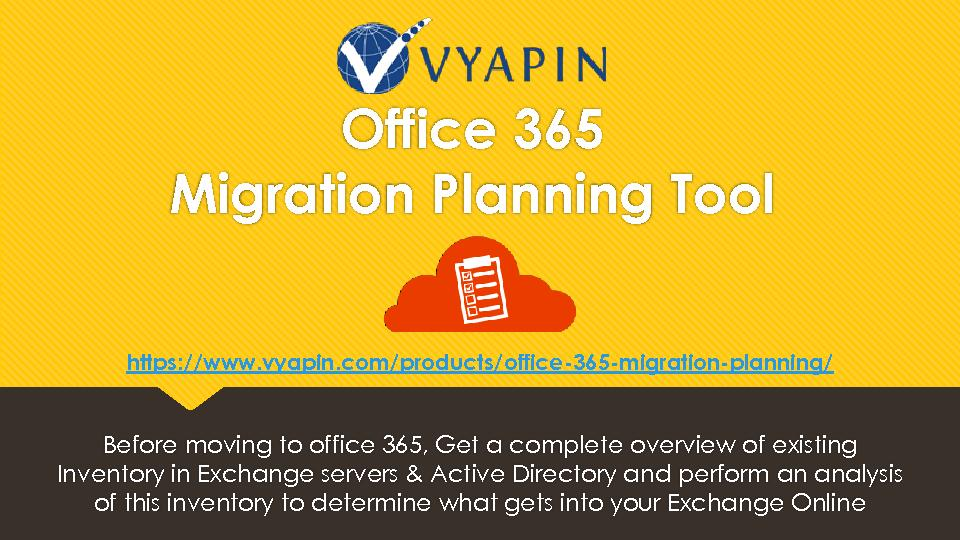 Office 365 Migration Planning Tool