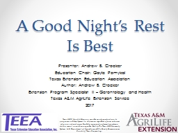A Good Night's Rest Is Best