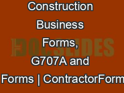 Construction Business Forms, G707A and AIA Forms | ContractorForm.net PDF document - DocSlides