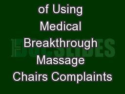 The Benefits of Using Medical Breakthrough Massage Chairs Complaints