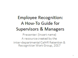 Employee Recognition:  A How-To Guide for