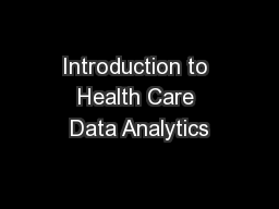 Introduction to Health Care Data Analytics