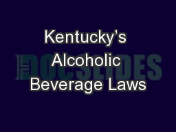 Kentucky's Alcoholic Beverage Laws