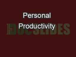 Personal Productivity &