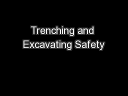 Trenching and Excavating Safety