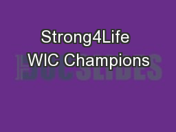 Strong4Life WIC Champions