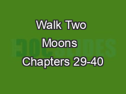Walk Two Moons  Chapters 29-40