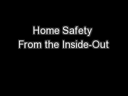 Home Safety From the Inside-Out