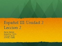 Español  III:  Unidad  2