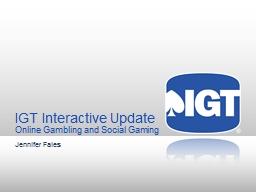IGT Interactive  Update Online Gambling