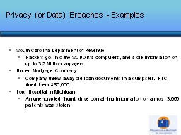 Privacy (or Data) Breaches - Examples